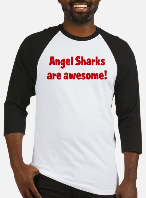 Angel Sharks are awesome Baseball Jersey