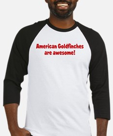 American Goldfinches are awes Baseball Jersey