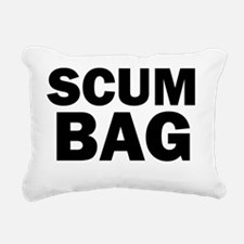 Scum Bag Rectangular Canvas Pillow
