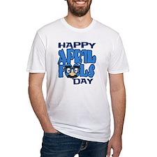 Happy April Fools Day Shirt