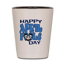 Happy April Fools Day Shot Glass