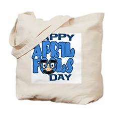 Happy April Fools Day Tote Bag