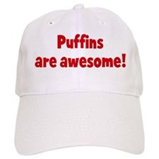 Puffins are awesome Baseball Cap