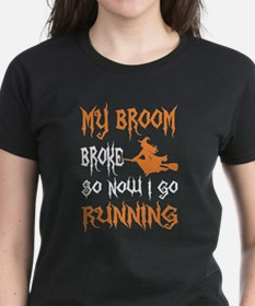 My Broom Broke So Now I Go Running Hallowe T-Shirt