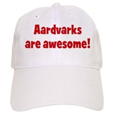 Aardvarks are awesome Baseball Cap