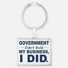 Government Didnt Build It Landscape Keychain