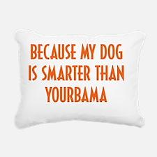 My Dog is Smarter Than O Rectangular Canvas Pillow