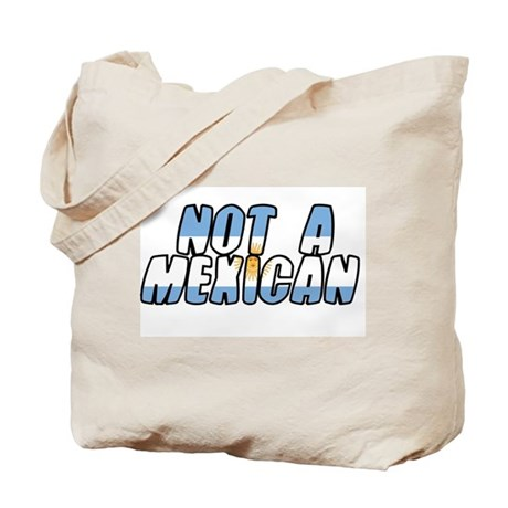 argentina not a mexican Tote Bag