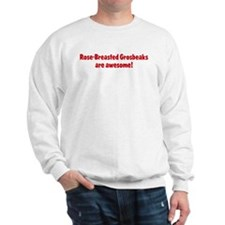 Rose-Breasted Grosbeaks are a Sweatshirt