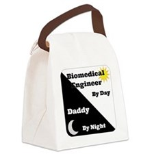 Biomedical Engineer by day Daddy  Canvas Lunch Bag