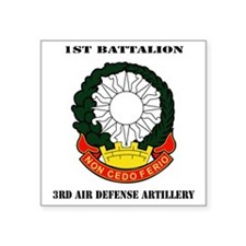 "1st Battalion, 3rd Air Defe Square Sticker 3"" x 3"""