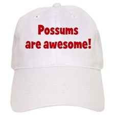 Possums are awesome Baseball Cap
