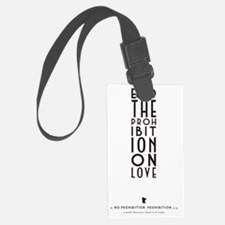 No Prohibition On Love Luggage Tag