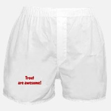 Trout are awesome Boxer Shorts