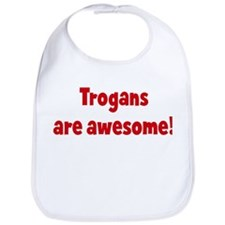 Trogans are awesome Bib