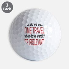 What do we want? TIME TRAVEL! Golf Ball