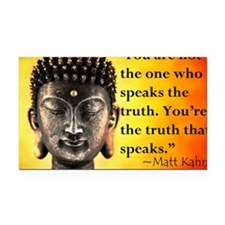 Youre the truth that speaks Rectangle Car Magnet
