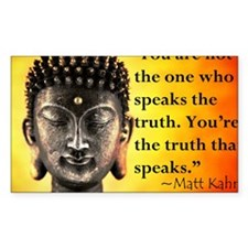 Youre the truth that speaks Decal