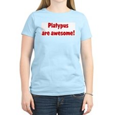 Platypus are awesome T-Shirt