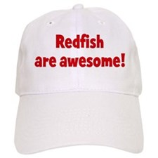 Redfish are awesome Baseball Cap