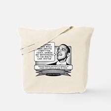 Obama Sez Obamacare Brings Inefficiencies Tote Bag