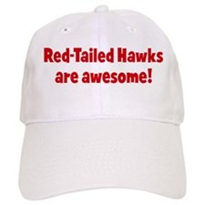 Red-Tailed Hawks are awesome Baseball Cap