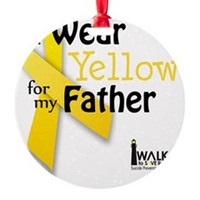 i_wear_yellow_for_my_father_updated Ornament