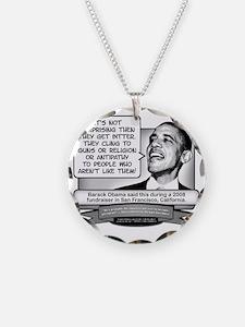 Obama Sez You Are Bitterly C Necklace Circle Charm