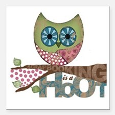 "Scrapbooking is a Hoot!  Square Car Magnet 3"" x 3"""