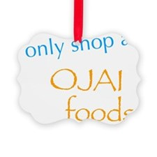 Ojai Foods Ornament
