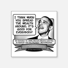 "Obama Sez to Spread the Wea Square Sticker 3"" x 3"""