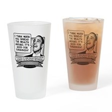 Obama Sez to Spread the Wealth Arou Drinking Glass
