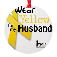 i_wear_yellow_for_my_husband_update Ornament