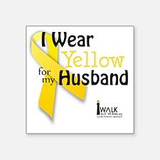"i_wear_yellow_for_my_husban Square Sticker 3"" x 3"""