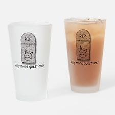 RIP Schroedingers Cat Drinking Glass