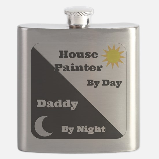 House Painter by day Daddy by night Flask