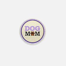 Dog Mom Mini Button