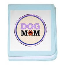 Dog Mom baby blanket