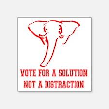 """VOTE FOR A SOLUTION Square Sticker 3"""" x 3"""""""