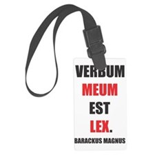 VERBUM MEUM EST LEX. (My word is Luggage Tag