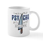 Psycho but HOT Mug