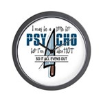 Psycho but HOT Wall Clock