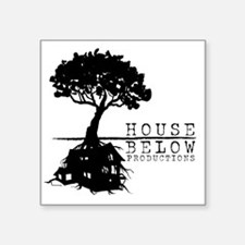 "House Below Logo Square Sticker 3"" x 3"""