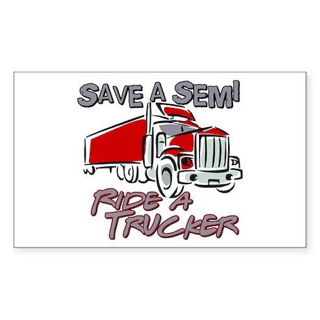 Save a Semi, Ride a Trucker Sticker (Rectangle)