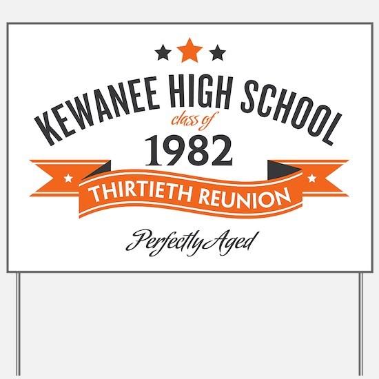 Kewanee High School - 30th Class Reunion Yard Sign