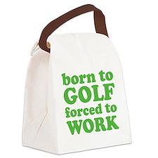 golfBornTo1C Canvas Lunch Bag