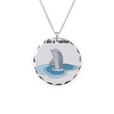 I am a Dolphin Necklace
