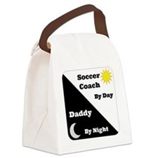 Soccer Coach by day Daddy by nigh Canvas Lunch Bag