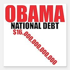 "OBAMA NATIONAL DEBT Square Car Magnet 3"" x 3"""