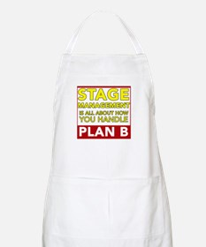 Stage Management is about Plan B Apron